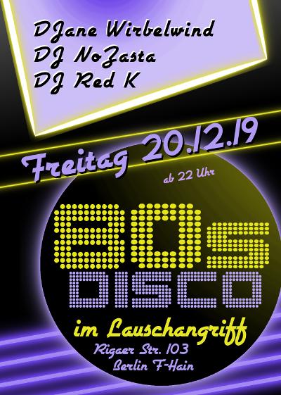 80s Disco im Lauschangriff